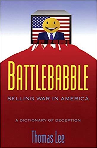 Book: Battlebabble, Selling War in America